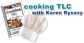 Cooking TLC with Karen Rysavy
